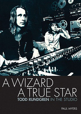 A Wizard, A True Star By Myers, Paul